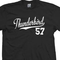 Thunderbird 57 Script Tail Shirt - 1957 T-Bird Classic Car - All Size & Colors