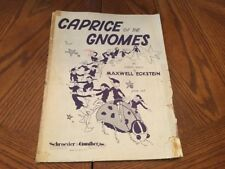 Caprice of the Gnomes by Maxwell Eckstein - 1939 sheet music - Piano Solo