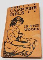 The Camp Fire Girls in the Woods by Jane L. Stewart 1914 Saalfield Publishing Co