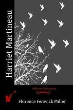 Harriet Martineau by Florence Fenwick Miller (2016, Paperback)
