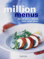 Million Menus: Mix and Match a Million Three-Course Meals (Hamlyn Food & Drink)