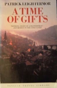 A Time of Gifts (Travel Library)-Patrick Leigh Fermor