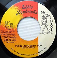 EDDIE KENDRICKS modern soul 45 I'M IN LOVE WITH YOU WHEN I'M CLOSE TO YOU e9018