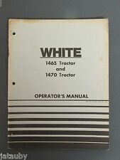 White Farm Equipment 1465 Tractor & 1470 Tractor Operator'S Manual 1974