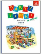 Party Time! on holiday: 15 party pieces for piano Paperback
