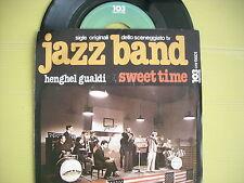 45 GIRI HENGHEL GUALDI SWEET TIME / JAZZ BAND   NUOVISSIMO LOOK 1978