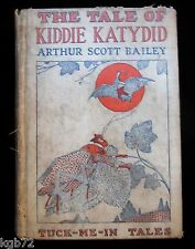 The Tale Of Kiddie Katydid by Arthur Scott Bailey ~ Tuck Me In Tales ~ 1918 HC