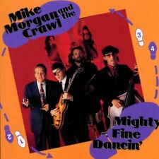 Mighty Fine Dancin' by Mike Morgan & the Crawl - Audio CD