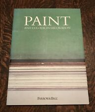 Paint and Colour in Decoration by Tom Helme, Farrow & Ball, excellent condition