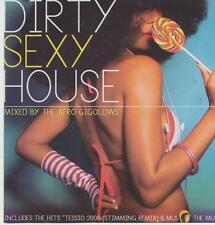 DIRTY SEXY HOUSE = Stimming/Dope/Kaskade/Dahlbäck/Cloud 20...= groovesDELUXE!!