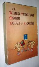 The BEATA Vincenza M. LOPEZ Y Vicuña