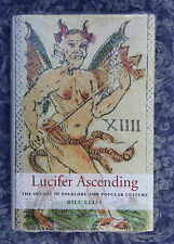 NEW Lucifer Ascending: The Occult in Folklore and Popular Culture by Bill Ellis
