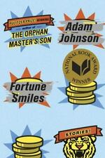 Fortune Smiles: Adam Johnson (SIGNED 1st edition hardcover with dust jacket)