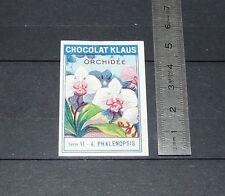 CHROMO VIGNETTE CHOCOLAT KLAUS 1920-1930 ORCHIDEE PHALENOPSIS ORCHID