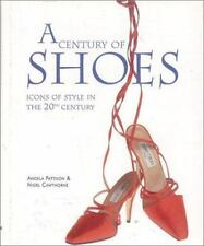 A Century of Shoes by Angela Pattison and Inc Booksales Inc. Staff (1997,...