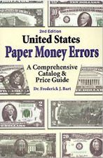 "DIGITAL BOOK ""UNITED STATES PAPER MONEY ERRORS"" CATALOG AND PRICES GUIDE"
