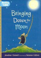 Very Good, Bringing Down the Moon (Reading Time), Emmett, Jonathan, Book