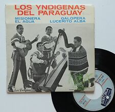 "Vinyle 45T Los Yndigenas del Paraguay  ""Misionera"" - ULTRA RARE"