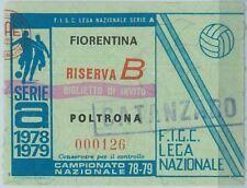 68500 - BIGLIETTO PARTITA CALCIO  Scudetto 1978-79 :  Fiorentina / Catanzaro