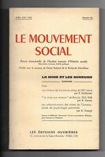 Le Mouvement Social N°43 -1963 - La Mine et les mineurs -Loire -Rancié - Carmaux
