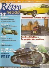 RETRO HEBDO 84 MATRA BAGHEERA PEUGEOT 177 R WEYMANN 1929 CHAR RENAULT FT 17 1917