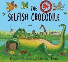 The Selfish Crocodile, 0747541930, New Book