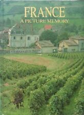 A PICTURE MEMORY, FRANCE By Bill Harris,Colour Library Books Ltd