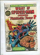 WHAT IF? #1 (8.0) SPIDER-MAN HAD JOINED THE FANTASTIC FOUR?!
