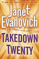 Takedown Twenty (Stephanie Plum) by Janet Evanovich