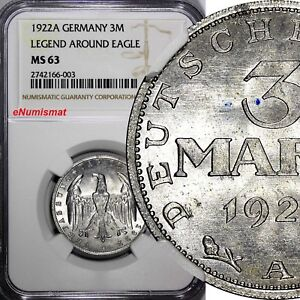 Germany,Weimar Republic 1922 A 3 Mark NGC MS63 LEGEND AROUND EAGLE KM# 29 (003)