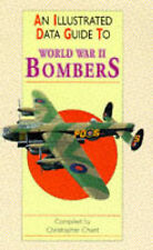 World War II Bombers (Illustrated Data Guides), Very Good, Chant, Christopher Bo