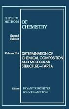 Determination of Chemical Composition and Molecular Structure, Volume 3, Part A,