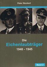 3202: Die Eichenlaubträger 1940 - 1945, Band 2, Peter Stockert