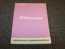 2006 Hyundai Tiburon Coupe Electrical Wiring Diagram Manual GS GT SE 2.0L 2.7L
