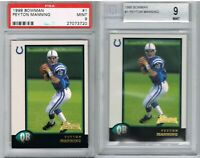 1998 Bowman #1 Peyton Manning BGS 9 Mint RC + PSA 9 Rookie Card Lot of 2 Cards