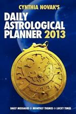 2013 Daily Astrological Planner by Cynthia Novak (2012, Paperback)
