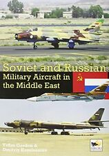Soviet and Russian Military Aircraft in the Middle East New Hardcover Book Yefim