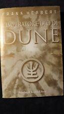 Herbert: L'imperatore Dio di Dune Sperling  Kupfer, 2004 terza edizione