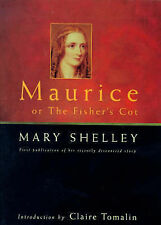 Maurice, or the Fisher's Cot, Shelley, Mary Wollstonecraft, Very Good Book