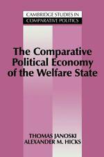 The Comparative Political Economy of the Welfar. Janoski, Thomas.#