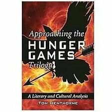 Approaching the Hunger Games Trilogy: A Literary and Cultural Analysis (Paperbac