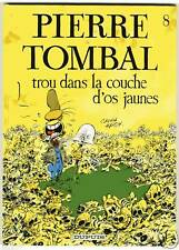 PIERRE TOMBAL  TOME 8  TROU DANS LA COUCHE .. EO  HARDY