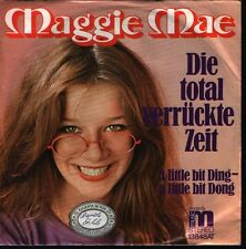 """7"""" Schlager Maggie Mae Die total verückte Zeit / A Little Bit Ding 70`s Ariola"""
