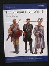 Osprey Men-at-Arms 305: The Russian Civil War (2) White Armies
