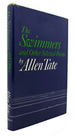 Allen Tate THE SWIMMERS, AND OTHER SELECTED POEMS  1st Edition 1st Printing