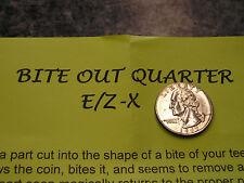 Magic trick - Bite out Quarter EZ- X  David Blaine did this on TV - new
