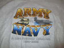 "ARMY vs NAVY ""A Time Honored Tradition 1890-2006 .OUR TIME IS NOW"" (XL) Shirt"