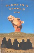 Glory in a Camel's Eye Morocco Sahara Africa Travel Jeffrey Tayler Book HC DJ