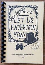 Vintage 1982 Let Us Entertain You Cookbook Broadmoor Baton Rouge Louisiana