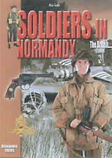 Soldiers in Normandy: The British (Histoire & Collections Mini-guides 3rd Wave),